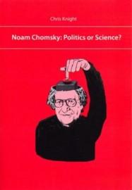 Noam Chomsky: Politics of Science?