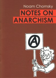 Notes on Anarchism