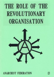 The Role of the Revolutionary Organisaton