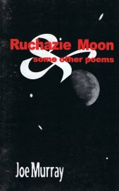 Ruchazie Moon & Some Other Poems
