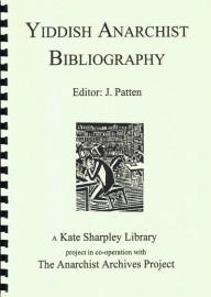 Yiddish Anarchist Bibliography