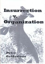 Insurrection v. Organization