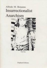 Insurrectionalist Anarchism