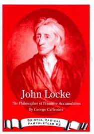 John Locke: The Philosopher of Primitive Accumulation