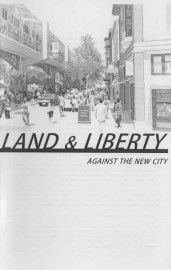 Land & Liberty: Against the New City