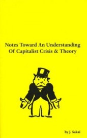 Notes Toward An Understanding of Capitalist Crisis & Theory