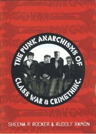 The Punk Anarchisms of Class War & CrimethInc