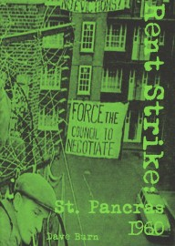 Rent Strikes: St Pancras 1960