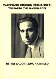 Valeriano Orobón Fernández: Towards the Barricades
