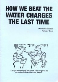 How We Beat The Water Charges The Last Time