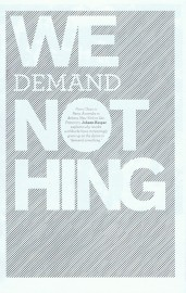 We Demand Nothing