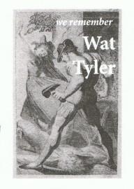 We Remember Wat Tyler