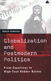 Globalization and Postmodern PoliticsFrom Zapatistas to High-Tech Robber Barons