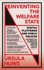 Reinventing the Welfare State Digital Platforms and Public Policies