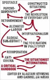 The Situationist International: A Critical Handbook