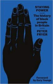 Staying Power The History of Black People in Britain