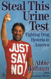 Steal This Urine Test - Fighting Drug Hysteria in America