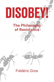 Disobey! The Philosophy of Resistance