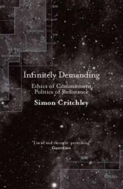Infinitely Demanding: Ethics of Commitment, Politics of Resistance