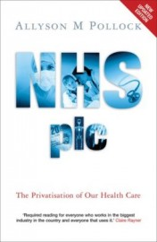 NHS plc: The Privatisation of Our Health Care