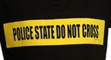 Police State Do Not Cross T-shirt