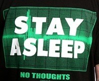 Stay Asleep - No Thoughts T