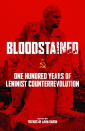 Bloodstained: One Hundred Years of Leninist Counterrevolution