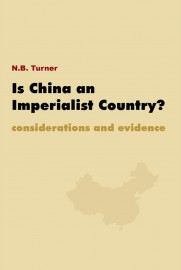 Is China an Imperialist Country?  Considerations and Evidence