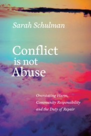 Conflict Is Not Abuse: Overstating Harm, Community Responsibility and teh Duty of Repair