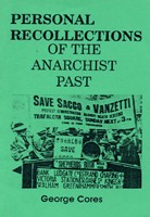 Personal Recollections Of The Anarchist Past
