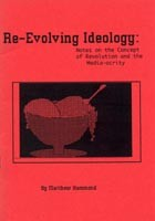 Re-Evolving Ideology: Notes on the Concept of Revolution and the Media-ocrity