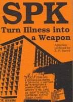 SPK - Turning Illness into a  Weapon