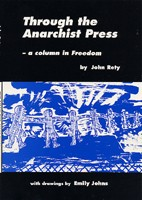 Through the Anarchist Press: