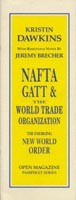 NAFTA, GATT and the World Trade Organization