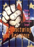Restructuring and Resistance - Diverse Voices of Struggle in Western Europe