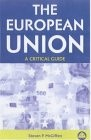 European Union, A Critical Guide