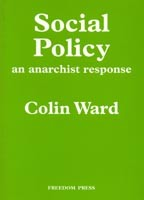 Social Policy: an anarchist response