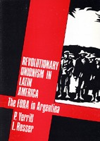 Revolutionary Unionism in Latin America: The FORA in Argentina