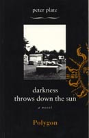 Darkness Throws Down The Sun